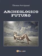 Archeologico Futuro