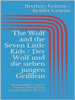 The Wolf and the Seven Little Kids / Der Wolf und die sieben jungen Geißlein (Bilingual Edition