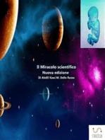 Il Miracolo Scientifico