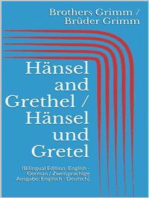 Hänsel and Grethel / Hänsel und Gretel (Bilingual Edition