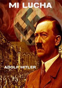 Mi lucha de Adolf Hitler - Libro - Leer en línea
