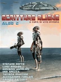 Scritture aliene albo 2: A cura di Vito Introna