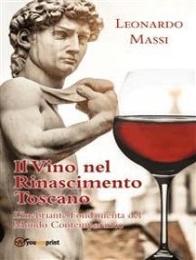 Il Vino nel Rinascimento Toscano - l'Inebriante Fondamenta del Mondo Contemporaneo