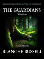 The Guardians. White order