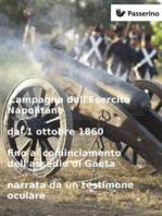 Campagna dell'Esercito Napolitano dal 1 ottobre 1860 fino al cominciamento dell'assedio di Gaeta narrata da un testimone oculare