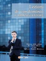 Lezioni di condominio - L'amministratore