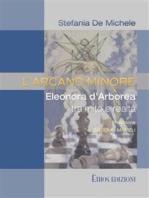 L'Arcano Minore: Eleonora D'Arborea tra mito e realtà
