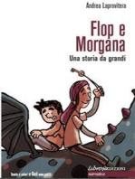 Flop e Morgana