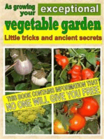 As growing your exceptional vegetable garden