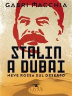 Stalin a Dubai