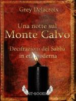 Una notte sul Monte Calvo – Decifrazioni del Sabba in età moderna