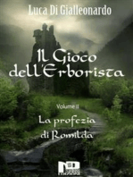 Il Gioco dell'Erborista - La profezia di Romilda (Vol. II)