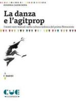 La danza e l'agitprop: I teatri-non-teatrali nella cultura tedesca del primo Novecento