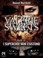 Valerie Sweets - Parte II