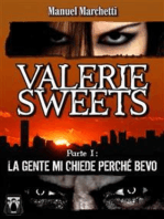 Valerie Sweets - Parte I