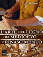 L'arte del legno tra Medioevo e Rinascimento
