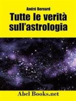 Tutte le verità sull'astrologia