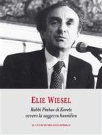 Rabbi Pinhas di Korets ovvero la saggezza hassidica