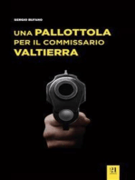 Una pallottola per il commissario Valtierra