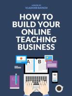 How To Start Your Online Teaching Business (Online Entrepreneurship Book 1)