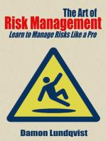 The Art of Risk Management