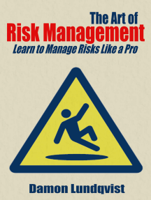 The Art of Risk Management: Learn to Manage Risks Like a Pro