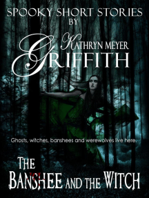 The Banshee and the Witch: Spooky Short Stories, #2