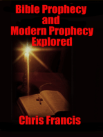 Bible Prophecy and Modern Prophecy Explored