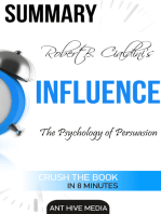 Robert Cialdini's Influence: The Psychology of Persuasion Summary