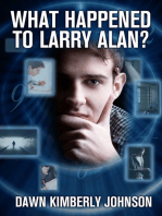 What Happened to Larry Alan?