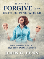 How to Forgive in an Unforgiving World