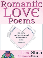 Romantic Love Poems - Poetry Collection of Adoration and Praise (RomanceClass Romantic Self-Help Series, #3)