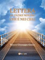 Lettera al Padre nostro che è nei cieli