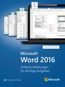 Microsoft Word 2016 (Microsoft Press): Einfache Anleitungen für wichtige Aufgaben