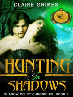 Hunting In Shadows