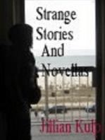 Strange Short Stories and Novellas