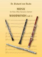 Dr. Richard von Fuchs Music for Flute, Oboe, Bassoon, Clarinet Woodwinds vol. 2.