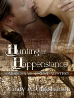 Hunting for Happenstance