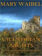 Valendrian Nights