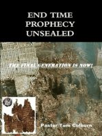 End Time Prophecy Unsealed