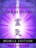 The Practical Reiki Symbol Primer