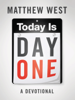 Today Is Day One