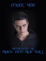 """Benvenuti al """"Black and Blue Ball"""""""