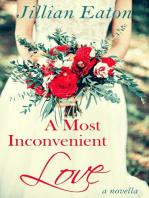 A Most Inconvenient Love