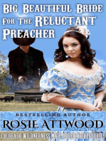 Mail Order Bride; Big Beautiful Bride For The Reluctant Preacher (Sweet Clean Inspirational Historical Romance)