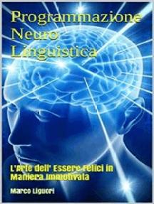 Programmazione Neuro-Linguistica - PNL