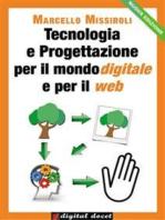 Tecnologia e Progettazione per il mondo digitale e per il web I