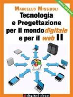 Tecnologia e progettazione per il mondo digitale per il web II