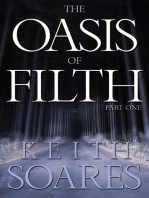 The Oasis of Filth - Part One