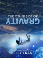 The Other Side Of Gravity
